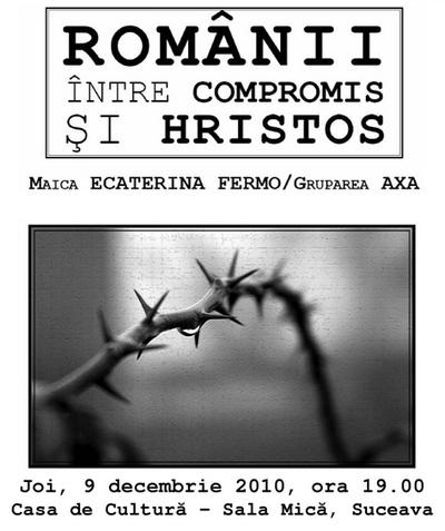 Conferinta in Suceava - Romanii, intre compromis si Hristos