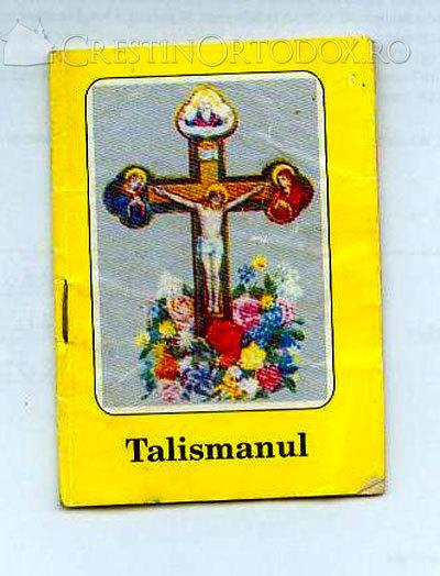 Talismanul, scriere nerecunoscuta de Biserica