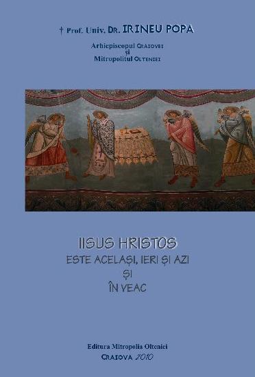 Iisus Hristos este Acelasi, ieri si azi si in veac - Recenzie