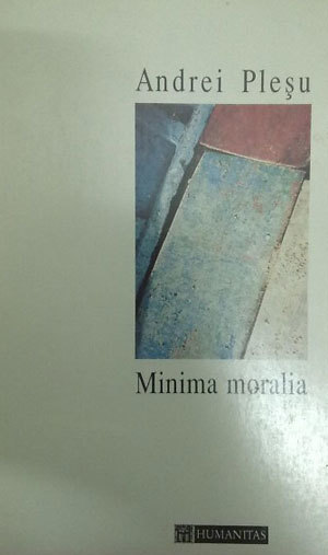 Minima moralia - Andrei Plesu - Recenzie