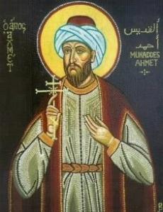 Sfantul Ahmed, musulmanul ajuns mucenic