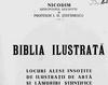 Restituiri Biblia Ilustrata - locuri alese insotite de ilustratii de arta si lamuriri stiintifice